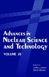 Lewins J., Becker M. — Advances in Nuclear Science and Technology: Volume 25 (Advances in Nuclear Science & Technology)