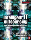 Cullen S., Willcocks L. — Intelligent IT Outsourcing: Eight Building Blocks to Success