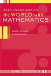 Gutstein E. — Reading And Writing The World With Mathematics: Toward a Pedagogy for Social Justice