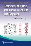 Kung W. — Geometry and Phase Transitions in Colloids and Polymers