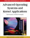 Yair Wiseman, Song Jiang, Yair Wiseman — Advanced Operating Systems and Kernel Applications: Techniques and Technologies