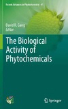 Gang D. R. — The Biological Activity of Phytochemicals
