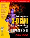 Walsh P., Perez A. — Advanced 3-D Game Programming with DirectX 8.0