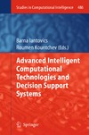 Iantovics B., Kountchev R. — Advanced Intelligent Computational Technologies and Decision Support Systems