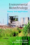 Evans G. — Environmental Biotechnology : Theory and Application