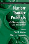 Verma P. J. — Nuclear Transfer Protocols: Cell Reprogramming and Transgenesis