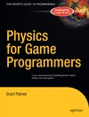 Palmer G. — Physics for Game Programmers