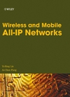 Lin Y.-B., Pang A.-Ch. — Wireless and Mobile All-IP Networks