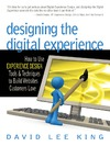 David Lee King — Designing the Digital Experience
