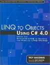 Magennis T. — LINQ to Objects Using C# 4.0: Using and Extending LINQ to Objects and Parallel LINQ (PLINQ) (Addison-Wesley Microsoft Technology Series)
