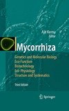Varma A. — Mycorrhiza: State of the Art, Genetics and Molecular Biology, Eco-Function, Biotechnology, Eco-Physiology, Structure and Systematics