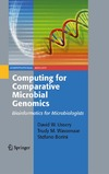 Ussery D. W., Wassenaar T. M., Borini S. — Computing for Comparative Microbial Genomics: Bioinformatics for Microbiologists (Computational Biology)