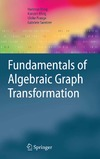 Ehrig H., Ehrig K., Prange U. — Fundamentals of Algebraic Graph Transformation (Monographs in Theoretical Computer Science. An EATCS Series)