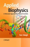 Waigh T. — Applied Biophysics: A Molecular Approach for Physical Scientists