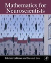 Gabbiani F., Cox S. — Mathematics for Neuroscientists