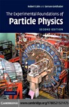 Cahn R.N., Goldhaber G. — The Experimental Foundations of Particle Physics