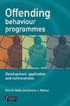 Emma J. Palmer, Clive R. Hollin — Offending Behaviour Programmes: Development, Application and Controversies