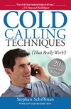 Schiffman S. — Cold Calling Techniques: That Really Work