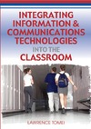 Tomei L. — Integrating Information & Communications Technologies into the Classroom