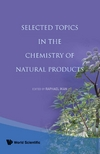 Ikan R. — Selected Topics in the Chemistry of Natural Products