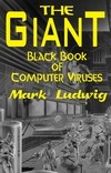 Ludwig M.A. — The Glant. Black book of computer viruses