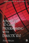 Peter Walsh — Advanced 3D Game Programming with DirectX 10.0 (Wordware Game and Graphics Library)