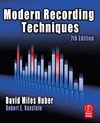 Huber D., Runstein R. — Modern Recording Techniques, Seventh Edition (Book)