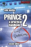 Colin Bentley — PRINCE2: A Practical Handbook