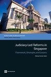 Waleed Haider Malik — Judiciary-Led Reforms in Singapore: Framework, Strategies, and Lessons
