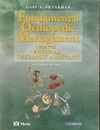 Gary A. — Fundamental Orthopedic Management: For the Physical Therapist  Assistant
