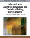 Pankowska M. — Infonomics for Distributed Business and Decision-Making Environments: Creating Information System Ecology (Premier Reference Source)