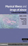Adam J. Gordon — Physical Illness and Drugs of Abuse: A Review of the Evidence