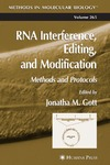 Jonatha M. Gott — RNA Interference, Editing, and Modification: Methods and Protocols (Methods in Molecular Biology)