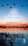 William J. Warren-Hicks, Andy Hart — Application of Uncertainty Analysis to Ecological Risks of Pesticides (Environmental Chemistry & Toxicology)