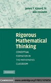 James T. Kinard, Alex Kozulin — Rigorous Mathematical Thinking: Conceptual Formation in the Mathematics Classroom