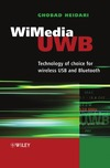 Ghobad Heidari — WiMedia UWB: Technology of Choice for Wireless USB and Bluetooth