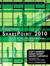 Scott Jamison, Susan Hanley, Mauro Cardarelli — Essential SharePoint 2010: Overview, Governance, and Planning