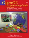 Dave Shreiner — OpenGL Programming Guide: The Official Guide to Learning OpenGL, Versions 3.0 and 3.1