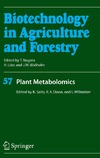 Saito K., Dixon R., Willmitzer L. — Biotechnology in Agriculture and Forestry. Volume 57. Plant Metabolomics