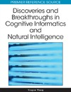 Yingxu Wang — Discoveries and Breakthroughs in Cognitive Informatics and Natural Intelligence (Advances in Cognitive Informatics and Natural Intelligence (Acini) Book Series)