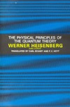Heisenberg W., Eckart C., Hoyt F.C. — The Physical Principles of Quantum Theory