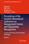 Xu J., Fry J., Lev B. — Proceedings of the Seventh International Conference on Management Science and Engineering Management: Focused on Electrical and Information Technology Volume II