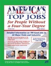 Farr J., Farr M. — America's Top Jobs for People Without a Four-Year Degree: Detailed Information on 190 Good Jobs in All Major Fields and Industries