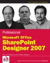 Windischman W., Phillips B., Rehmani A. — Professional Microsoft Office SharePoint Designer 2007