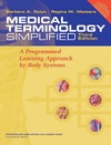 Gylys B.A., Masters R.M. — Medical Terminology Simplified: A Programmed Learning Approach By Body Systems