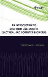 Zarowski C. — An Introduction to Numerical Analysis for Electrical and Computer Engineers