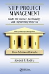 Badiru A. — STEP Project Management: Guide for Science, Technology, and Engineering Projects