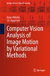 Mitiche A., Aggarwal J. — Computer Vision Analysis of Image Motion by Variational Methods