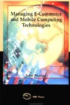Mariga J. — Managing E-Commerce and Mobile Computing Technologies