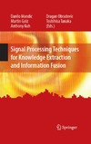 Mandic D., Golz M. — Signal Processing Techniques for Knowledge Extraction and Information Fusion